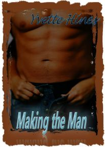 Making the Man